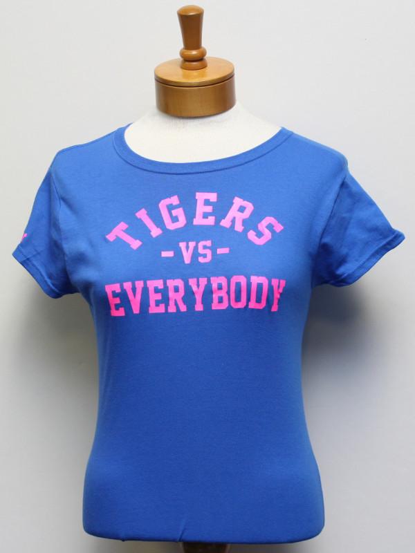 TigersVsEverybodyWomenRoyalShirtPinkLetters